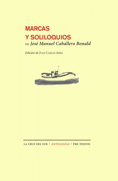 Marcas y soliloquios de José Manuel Caballero Bonald